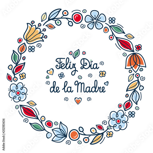 Happy Mother S Day Greeting Card In Spain English Translation Happy Mother S Day Feliz Dia De La Madre Greeting Card Template Round Flower Frame Stock Vector Adobe Stock