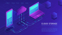 Isometric Cloud Storage Landing Page Concept. Upload - Download Synchronization To Cloud Computing Data Storage With Laptop And Smartphone On Ultra Violet Background. Vector 3d Isometric Illustration.