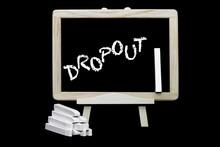 Dropout Symbol On A Blackboard