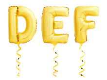 Golden Letters D, E, F Made Of Inflatable Balloons With Ribbons Isolated On White