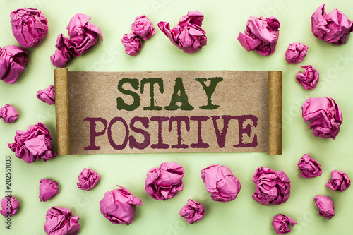 Word writing text Stay Positive Poster