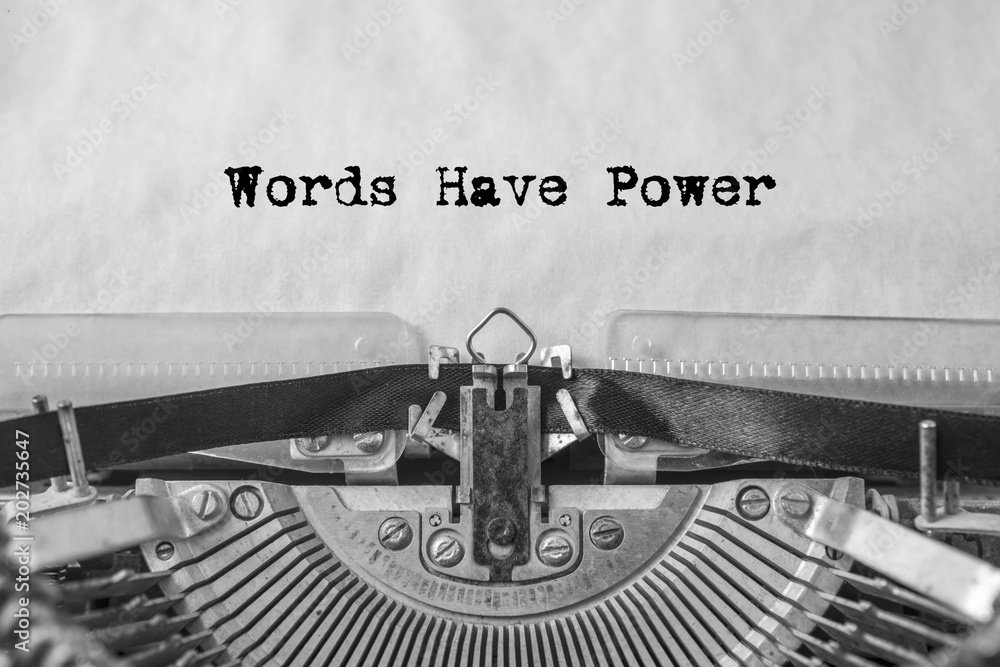 Fototapeta Words have power, the text is typed on a vintage typewriter. Old paper, close-up