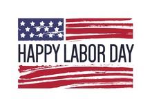 Happy Labor Day Phrase Or Wish...