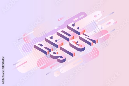 Fotografie, Obraz  Redesign sign isometric design - letters on pastel background with gradient fluid color abstract geometric shapes for advertise banner, header or presentation