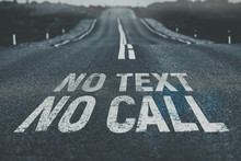 No Text No Call Written On Road Road Safety