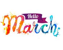 Hello March. Hand Written Insc...