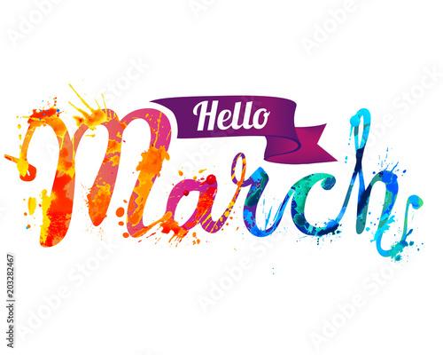 Fototapeta Hello March. Hand written inscription of splash paint