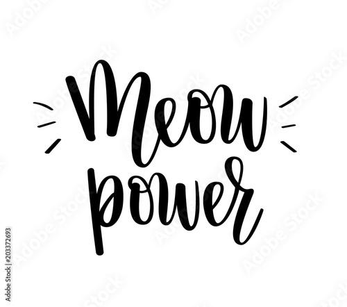 Photo Meow power vector kitten cat love lettering