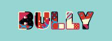 Bully Concept Word Art Illustr...