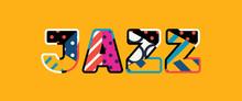 Jazz Concept Word Art Illustration