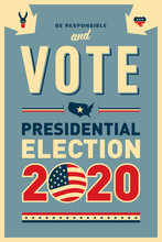 Vintage Style 2020 United States Of America Presidential Election Poster Design - Vector EPS10