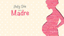 Feliz Dia De La Madre, Happy Mother's Day In Spanish Language, Greeting Card. Pink Silhouette Of Pregnant Woman With A Cloud Of Words Inside On A Yellow Background With Hearts. With Copy Space
