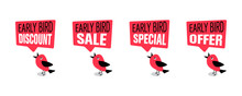 Early Bird Special, Discount, Sale Or Offer Banner Or Poster