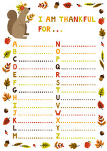 """Vector Illustration With Thanksgiving ABC Sheet. Concept Background With Frame From Autumn Leaves,  Cute Squirrel, English Letters And Text """"I Am Thankful For..."""" Childish Holiday Card."""