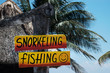 Snorkeling and fishing sign at tropical beach