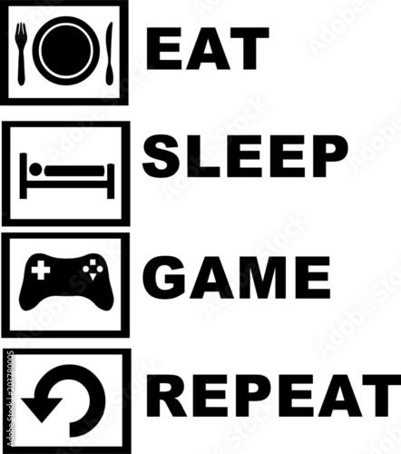 Photo  Eat Sleep Game Repeat