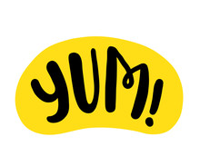 Yum Text. Only One Single Word. Printable Graphic Tee. Design Doodle For Print. Vector Colorful Cartoon Style.