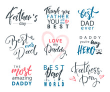 Fathers Day Lettering Calligraphic Emblems, Badges Set. Happy Fathers Day, Best Dad, Love You Dad Inscription. Vector Design Elements For Greeting Card And Other Print Templates