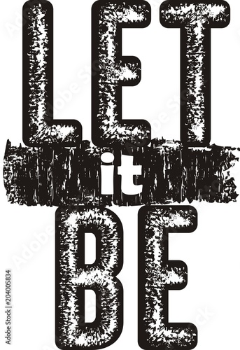 Photo  design vector typography let it be for print t shirt men