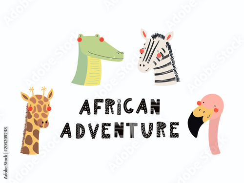 Printed kitchen splashbacks Illustrations Hand drawn vector illustration of a cute funny animal faces, with lettering quote African adventure. Isolated objects. Scandinavian style flat design. Concept for children print.