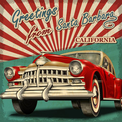 Vintage touristic greeting card with retro car. Santa Barbara. California.