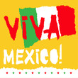 Flat fiestas patrias design card with text Viva Mexico in national state flag colors Vintage grunge torn paper style.