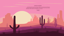 Desert Landscape Cactuse And Mountains , Sunset In Cannon, Background Scene With Stones And Sand. Vector