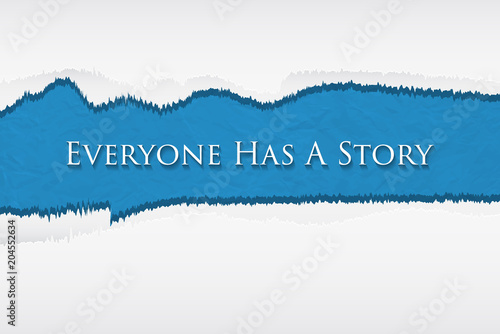 Everyone has a Story. Canvas Print