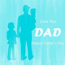 Father And Children With Happy Father's Day Text Holiday Illustration, Blue Watercolor Background