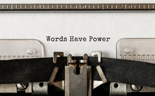 Text Words Have Power Typed On...