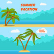 Summer vacation. Set of cartoon style banners with palms and beach.