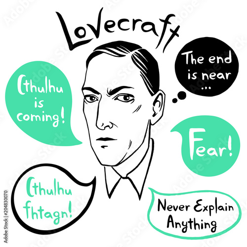 Howard Phillips Lovecraft portrait with speech bubbles and famous writer's citations, quotes Poster
