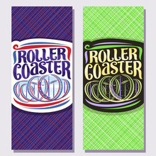 Vector Vertical Banners For Roller Coaster, Cartoon Train Go Down In Loop Of Twist Rollercoaster In Amusement Park, Original Brush Typeface For Words Roller Coaster On Day And Night Background.