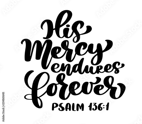 Hand lettering His Mercy endures forever, Psalm 136:1 Canvas Print