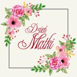 Fototapeta Kwiaty - Dzień Matki 26 Maja - kartka z ramką, kwiatami oraz napisem