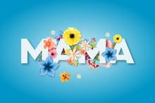 Dzień Matki 26 Maja - Duży Napis MAMA Z Motywm Kwiatowym