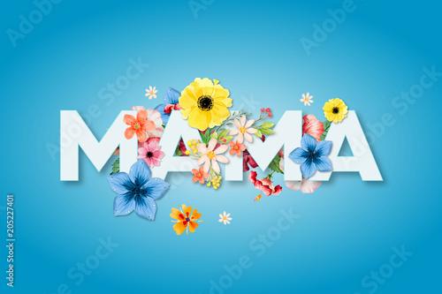 Fototapeta Dzień Matki 26 Maja - duży napis MAMA z motywm kwiatowym obraz