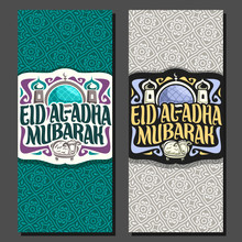 Vector Vertical Greeting Cards With Muslim Calligraphy Eid Al-Adha Mubarak, Original Brush Letters For Words Eid Ul Adha Mubarak, Banners With Dome And Minarets Of Mosque And Sacrificial Lamb.