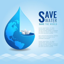 Save Water Save The World Concept With Paper Boat In Drop Water And Earth Map Texture On Abstract Water Wave  Background Vector Design