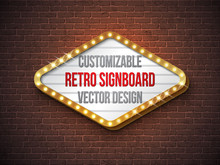 Vector Retro Signboard Or Lightbox Illustration With Customizable Design On Brick Wall Background. Light Banner Or Vintage Bright Billboard For Advertising Or Your Project. Show, Night Events, Cinema