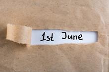 June 1st. Image Of June 1 Calendar On Torn Envelope Background. First Summer Day. Happy Childrens Day