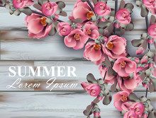 Summer Background With Pink Flowers Branches On Wooden Background. Vector Realistic 3d Floral Bouquets