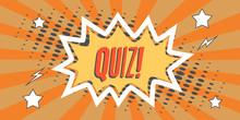 Quiz In Speech Bubble In Retro Cartoon Style Design Elements