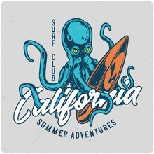 Surfing Theme T-shirt Or Poster Design With Octopus And Surfing Board
