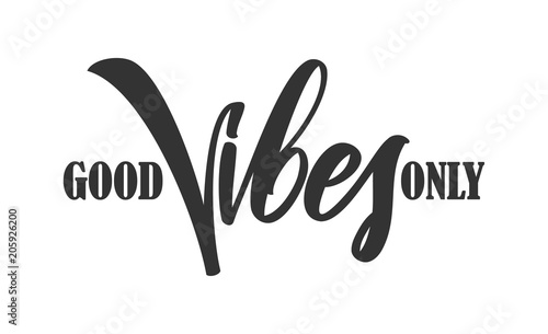Type lettering composition of Good Vibes on white background