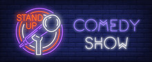 Comedy Show Neon Sign