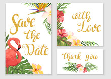 Save The Date. Wedding Cards With Tropical Plants And Flamingos. Gold Lettering