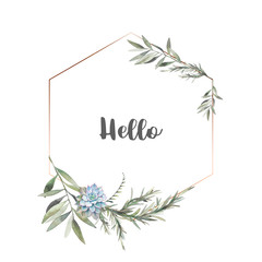 Watercolor modern greenery frame. Hand drawn floral label design with succulent, green leaves, eucalyptus, rosemary. Greeting or wedding template isolated on white background.