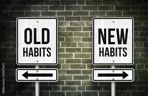 Fotografia  old habits versus new habits