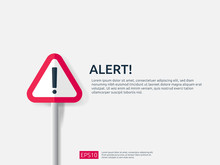 Attention Warning Alert Sign Banner With Exclamation Mark Symbol. Concept For Danger On Internet, Technology, VPN Security Protection. Background Vector Illustration.